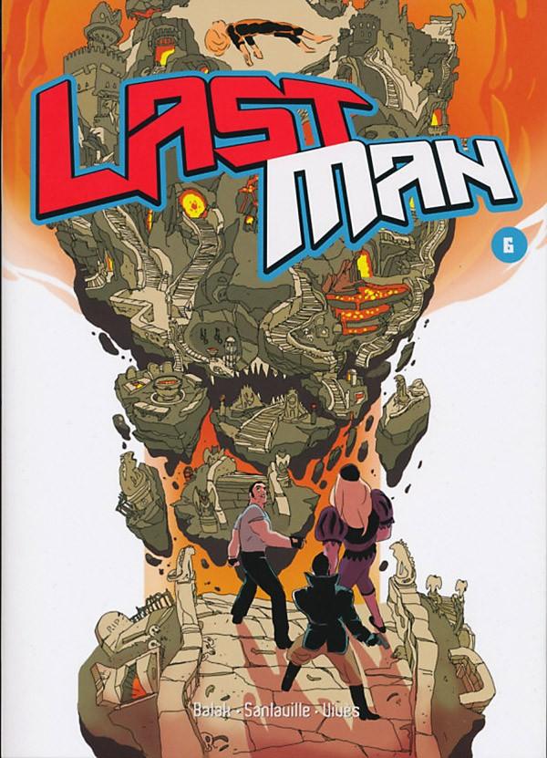 『라스트맨(Lastman)』6권. 바스티앙 비베스 프로듀스, 발락이 글을, 미카엘 상라빌이 그림을 맡았다